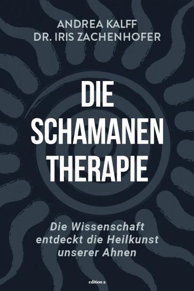 Die Schamanen-Therapie