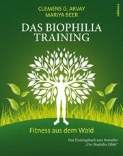 Das Biophilia-Training