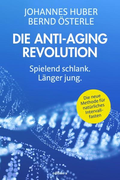 Die Anti-Aging Revolution