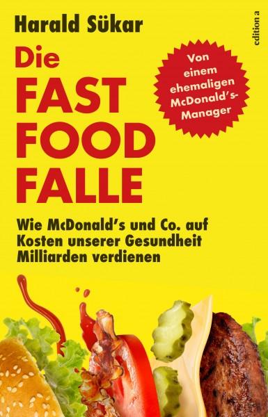 Die Fast Food-Falle